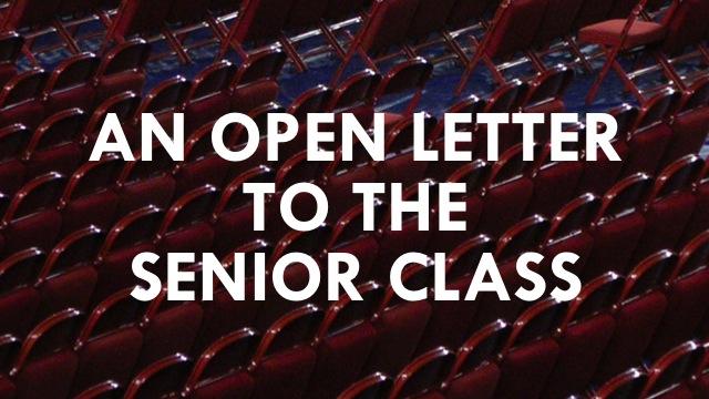 Open Letter to Senior Class